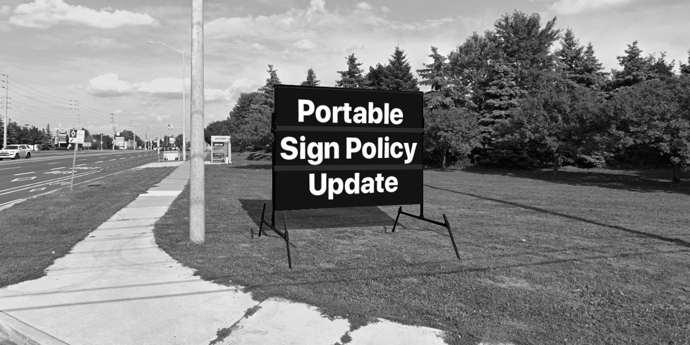 Portable sign that reads Portable Sign Policy Update