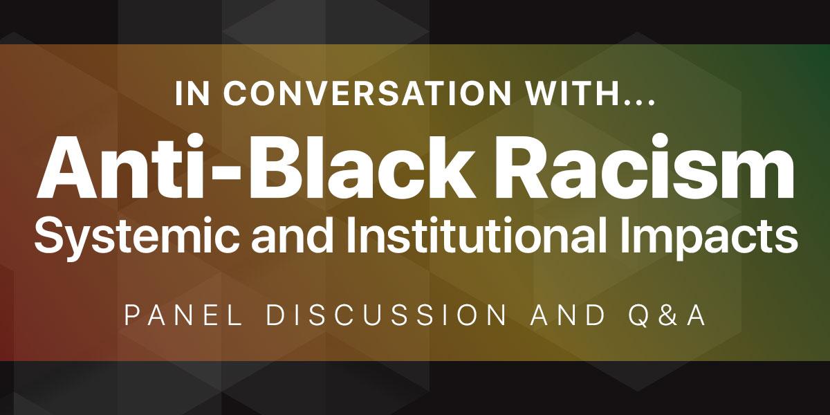 Anti-Black Racism Panel Discussion May 30 2019