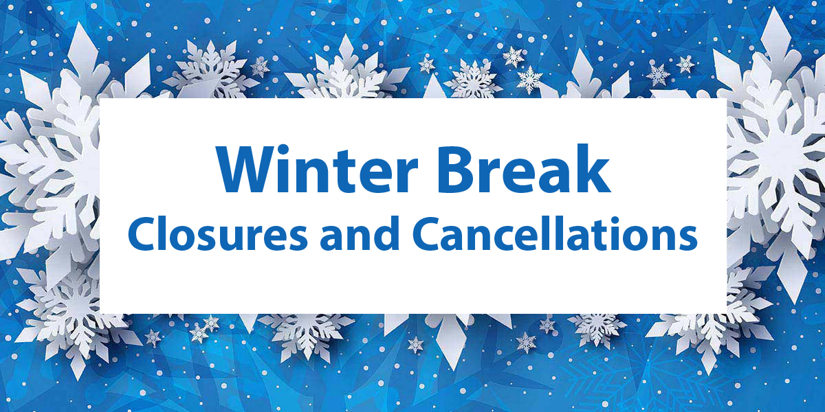 Closures and Cancellations Header Image