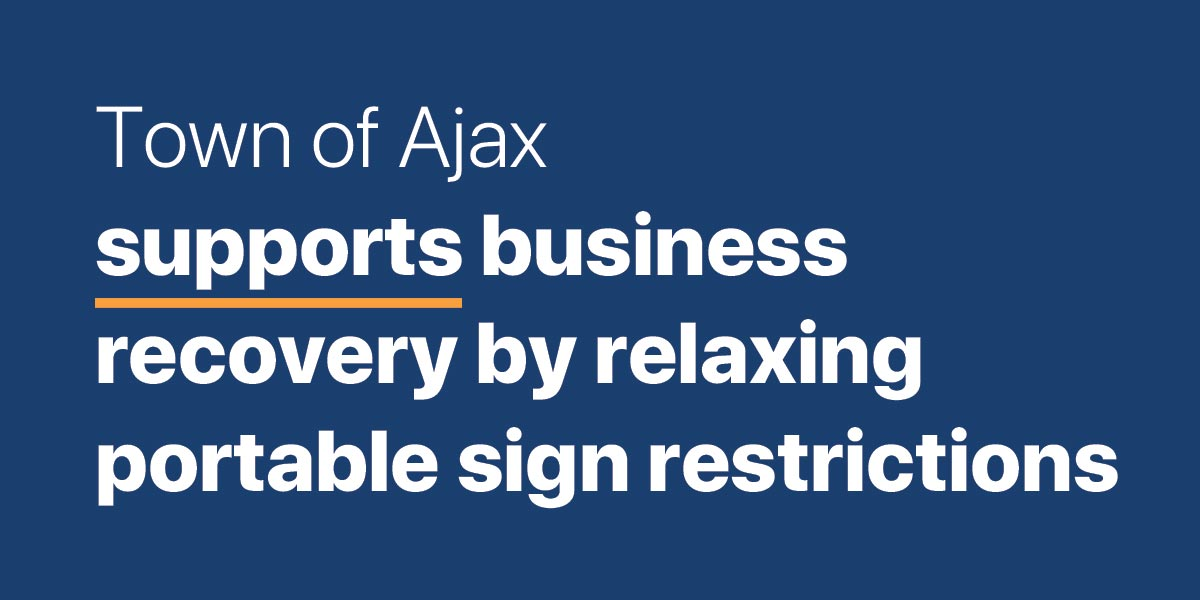 Town of Ajax supports business recovery by relaxing portable sign restrictions