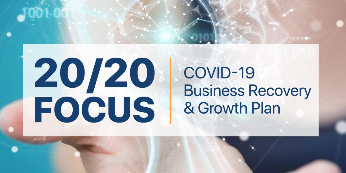 Ajax releases 20/20 Focus: COVID-19 Business Recovery & Growth Plan